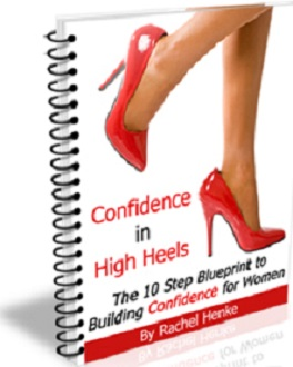 Confidence in High Heels - Rachel Hencke